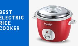 Best Electric Rice Cooker in India – Review & Buying Guide