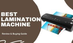 Best Lamination Machine in India 2021- Review & Buying Guide